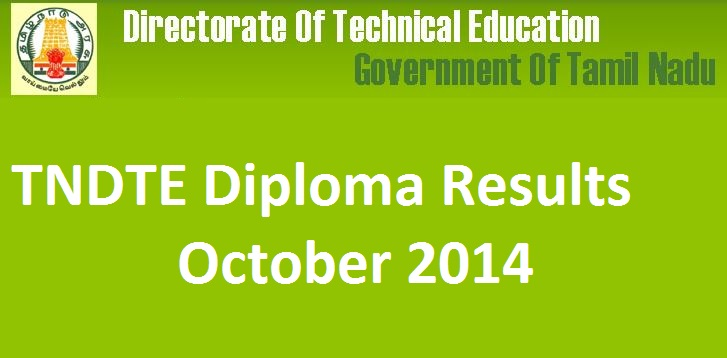 TNDTE Result 2014|TNDTE Diploma Results October 2014 is out now ...