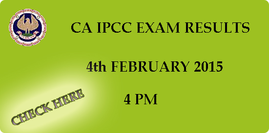 CA IPCC Exam results 2014 declared on 4th February 2015 at 4 pm