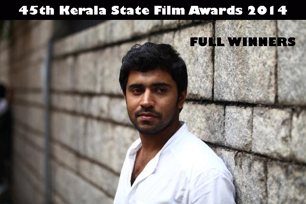 45th Kerala State Film Awards 2014 – Full winners list
