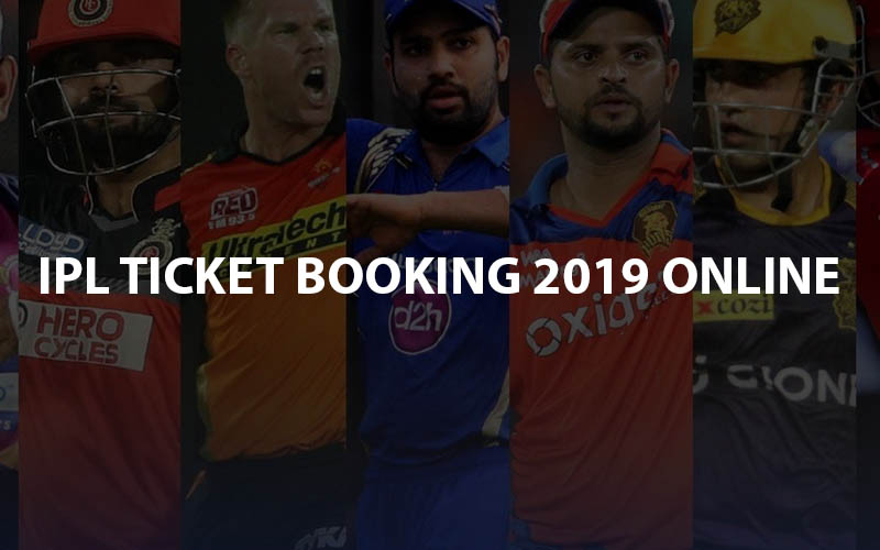 IPL Ticket Booking 2019 Online Guide- Team Wise